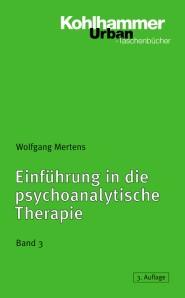 Einführung in die psychoanalytische Therapie, Band 3