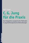 C. G. Jung für die Praxis