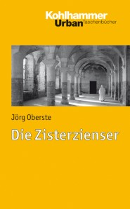 Die Zisterzienser | Kohlhammer
