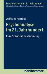 Psychoanalyse im 21. Jahrhundert | Kohlhammer