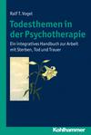 Todesthemen in der Psychotherapie
