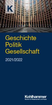 Geschichte, Politik, Gesellschaft